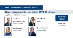 Webinar: Cloud vendors make the most of their COVID-19 stimulus