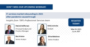 Webinar: IT services market rebounding in 2021 after pandemic-caused trough